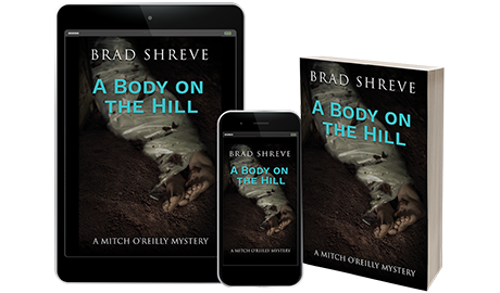 Book cover design for A Body on the Hill by Brad Shreve