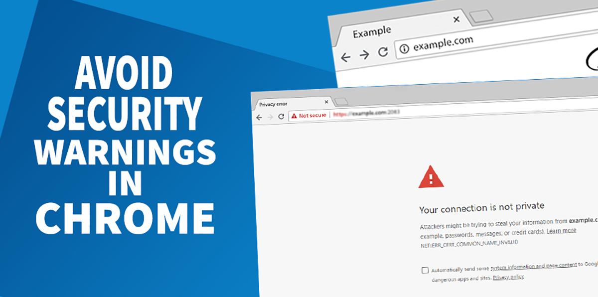 Avoid security warnings in Chrome