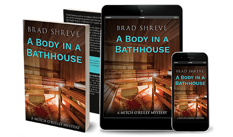 Brad Shreve Body in a Bathhouse book